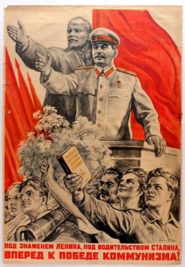 """Σοβιετική αφίσα. """"Κάτω από τη σημαία του Λένιν, υπό την ηγεσία του Στάλιν, εμπρός για τη νίκη του κομμουνισμού"""""""