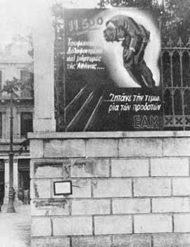 Πλακάτ του ΕΑΜ κατά της τρομοκρατίας, στο κέντρο της Αθήνας στο οποίο αναγράφεται: 11.500 Τουφεκισμένοι Δολοφονημένοι και μάρτυρες της Αθήνας, Ζητάνε την τιμωρία των προδοτών. Απρίλης 1946