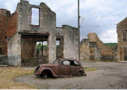 Οραντούρ-Σιρ-Γκλάν: χωριό-μνημείο-σύμβολο της Ναζιστικής θηριωδίας ενάντια αμάχων