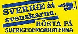 Η Σουηδία στους Σουηδούς. Ψήφο στο SD