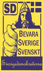 Διατηρείστε την Σουηδία Σουηδική λένε οι ακροδεξιοι Σουηδοί Δημοκράτες