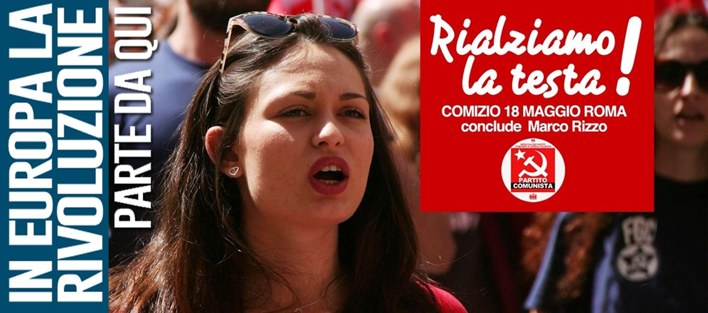 header Rialziamo la testa € Comizio del Partito Comunista 2