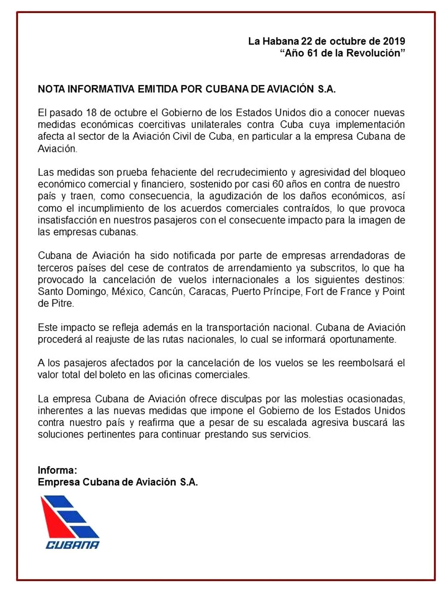 18 octubre 2019 el Gobierno de losEstadosUnidos dio a conocer nuevas medidas económicas coercitivas unilaterales contra Cuba