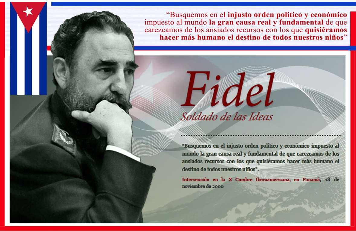 Fidel Castro Ruz Soldado de las Ideas