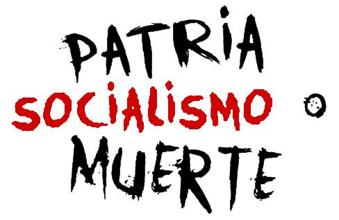 Patria o muerte Socialismo o Muerte Venceremos