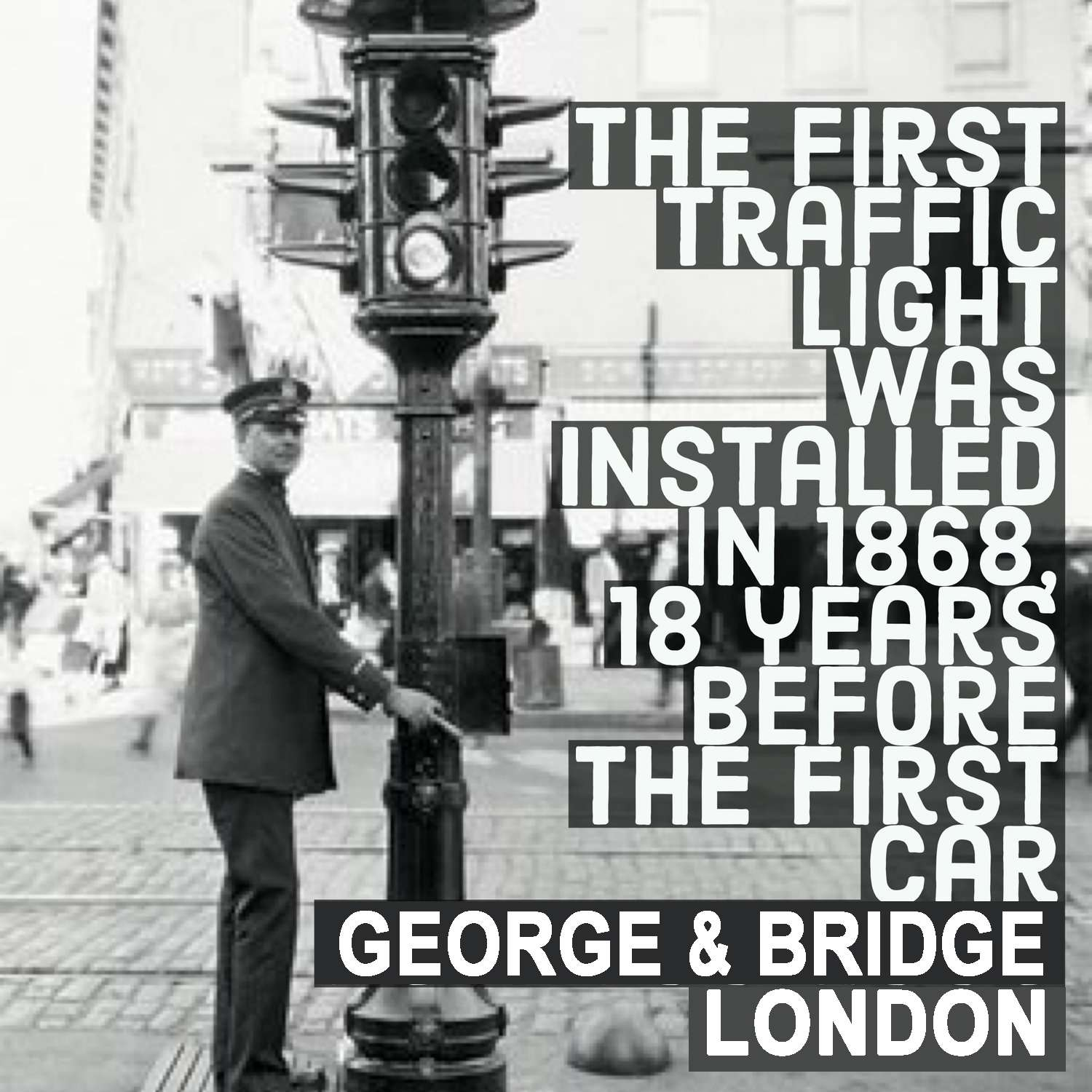 George Bridge London traffic light x