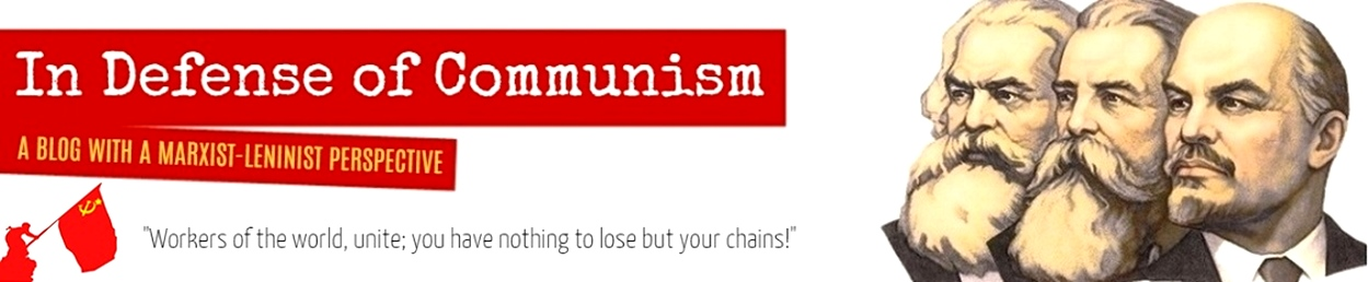 IN DEFENSE OF COMMUNISM BANNER
