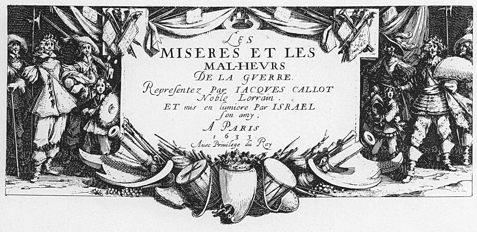 Jacques Callot Les misères et les malheurs de la guerre