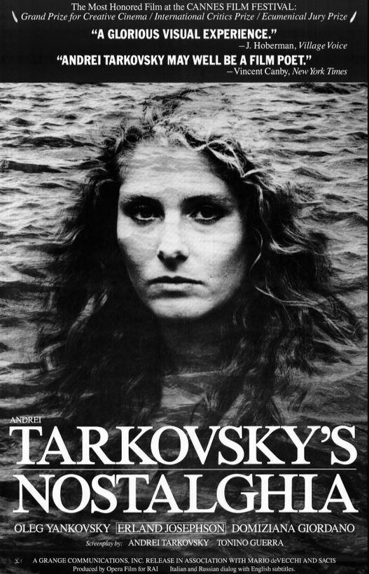 Nostalghia «Νοσταλγία» Αντρέι Ταρκόφσκι 1