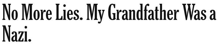 No More Lies My Grandfather Was a Nazi