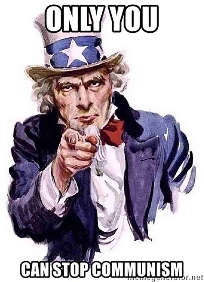 Uncle Sam only you can stop communism
