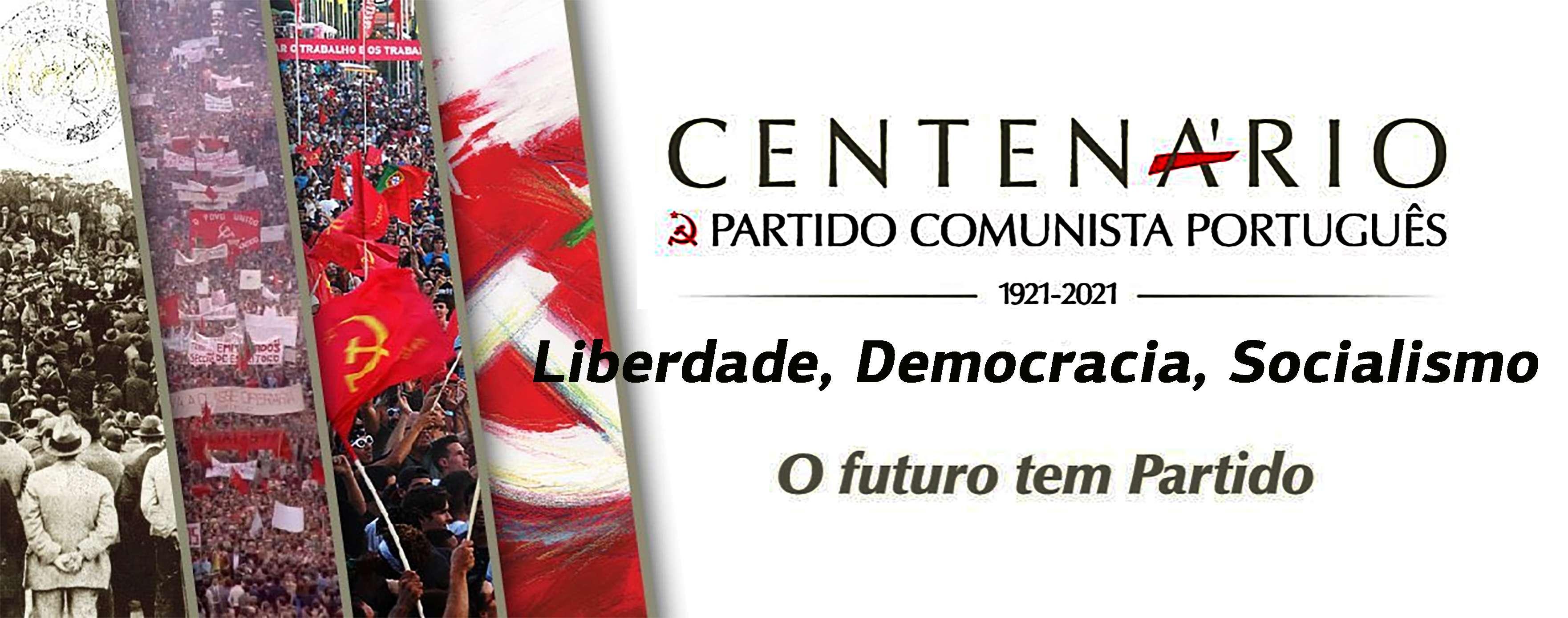 Centenário do Partido Comunista Português Liberdade Democracia Socialismo twitter